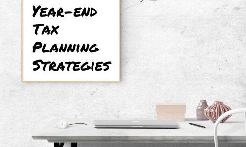 2018 year-end tax planning strategies