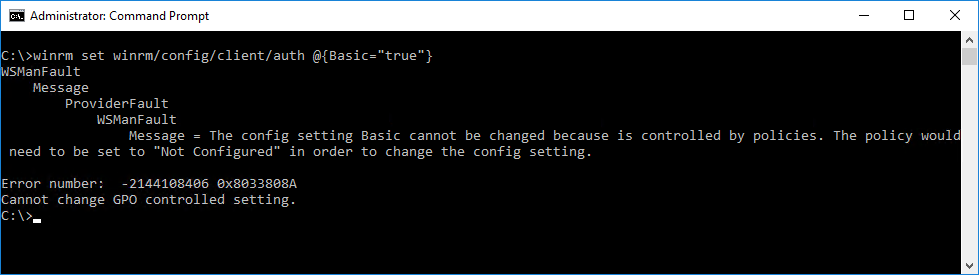 "The config setting Basic cannot be changed because is controlled by policies. The policy would need to be set to ""Not Configured"" in order to change the config setting.  Error number:  -2144108406 0x8033808A Cannot change GPO controlled setting."