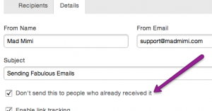 """the checkbox labeled """"Don't send this to anyone who already received it"""""""
