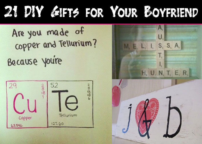 21 DIY Gifts for Your Boyfriend
