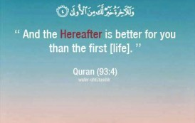 And the Hereafter is better for you