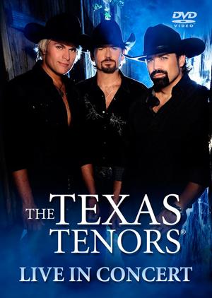 The Texas Tenors LIVE DVD