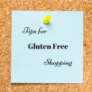Tips for Gluten Free Shopping