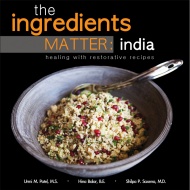 The Ingredients Matter: India, healing with restorative recipes Review & Giveaway