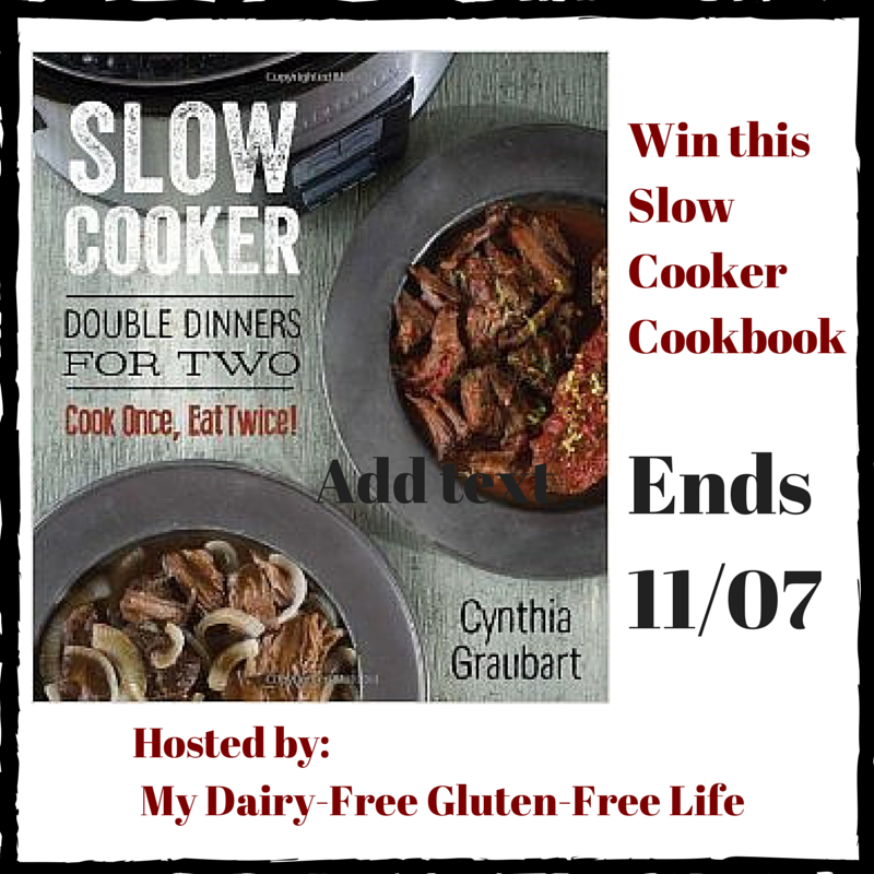 Slow Cooker Double Dinners for Two:  Cook Once, Eat Twice Giveaway
