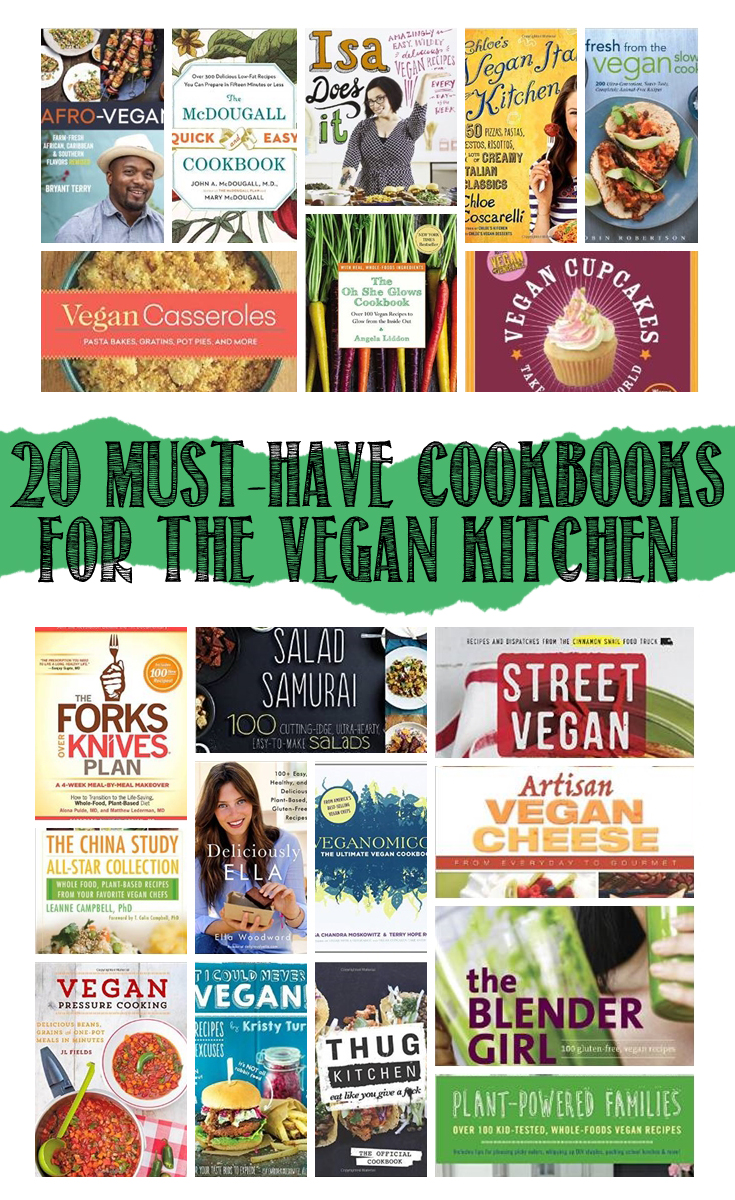 20 Must-Have Cookbooks for the Vegan Kitchen Cook Books