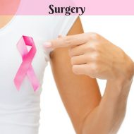 What You Need to Know About Breast Cancer & Surgery