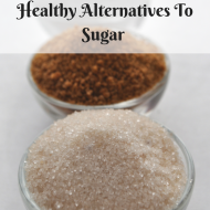 Healthy Alternatives To Refined Sugar For Sweetening Foods