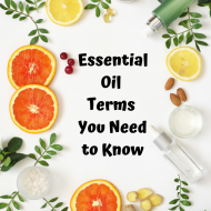 Essential Oil Terms You Need to Know