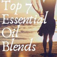 Top 7 Essential Oil Blends