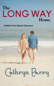 Book Cover: The Long Way Home: A Wallis Point Beach Romance