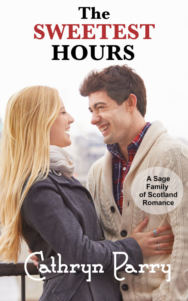 Book Cover: The Sweetest Hours: A Sage Family of Scotland Romance