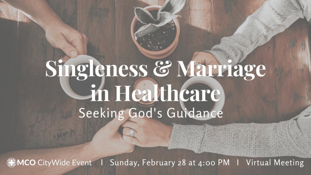 Singleness & Marriage in Healthcare: Seeking God's Guidance Image