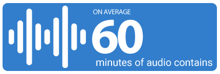 On average 60 minutes of audio contains