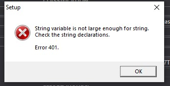 String variable is not large enough for string. Check the string declarations. Error 401