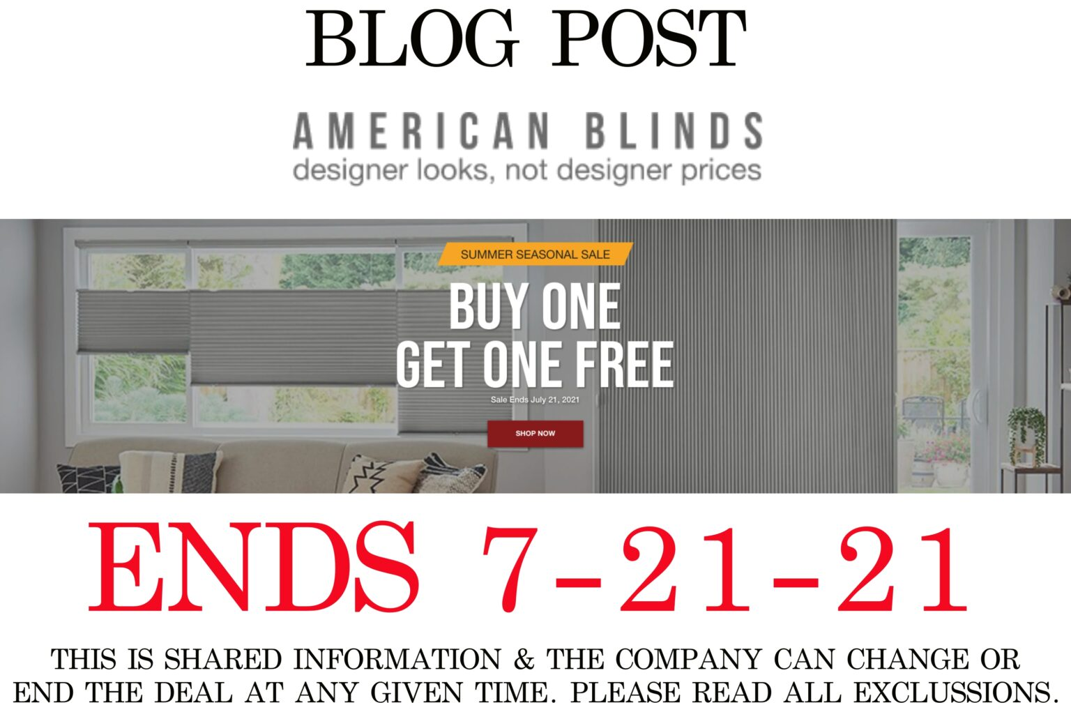 AMERICAN BLINDS BUY 1 GET 1 FREE BLINDS ENDS 7-21-21 - Hot ...
