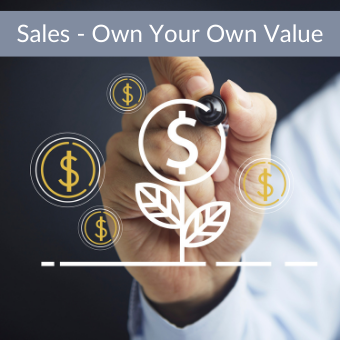 Sales - Own Your Own Value