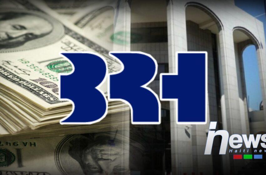 Nouvelle injection de 12 millions de dollars sur le marché des changes par la BRH