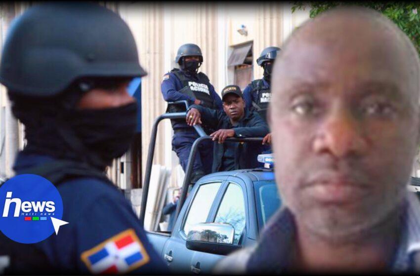 Arrestation de Woodly Ethéart alias Sonson La Familia en République Dominicaine