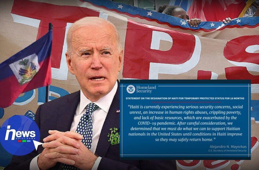 L'administration Biden prolonge le TPS pour 18 mois pour les haïtiens