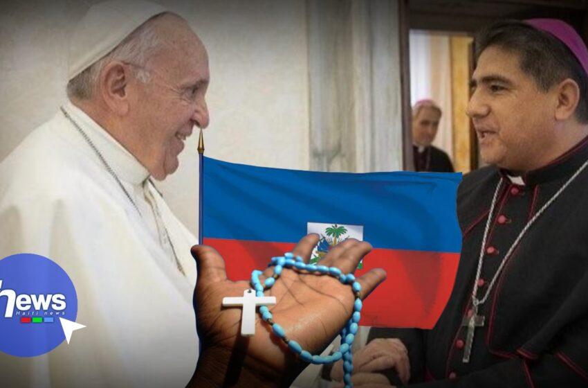 Nomination d'un nouveau nonce apostolique en Haïti