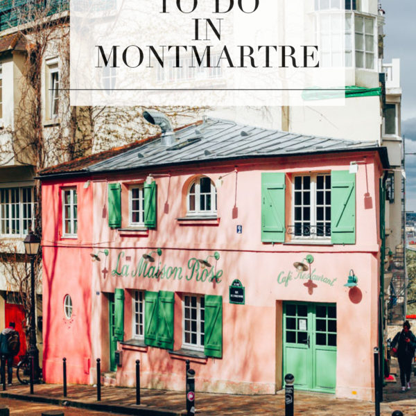 10 Things to Do in Montmartre