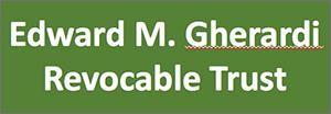 Edward Gherardi revocable trust