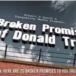 Trump Voters - One Year in, and he's Broken20 Big Promises He Made to You