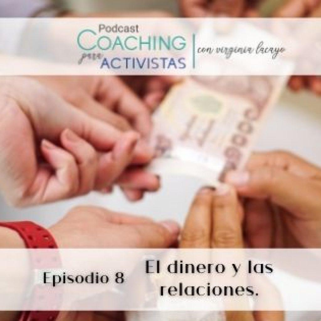 Ep.8 – El dinero y las relaciones