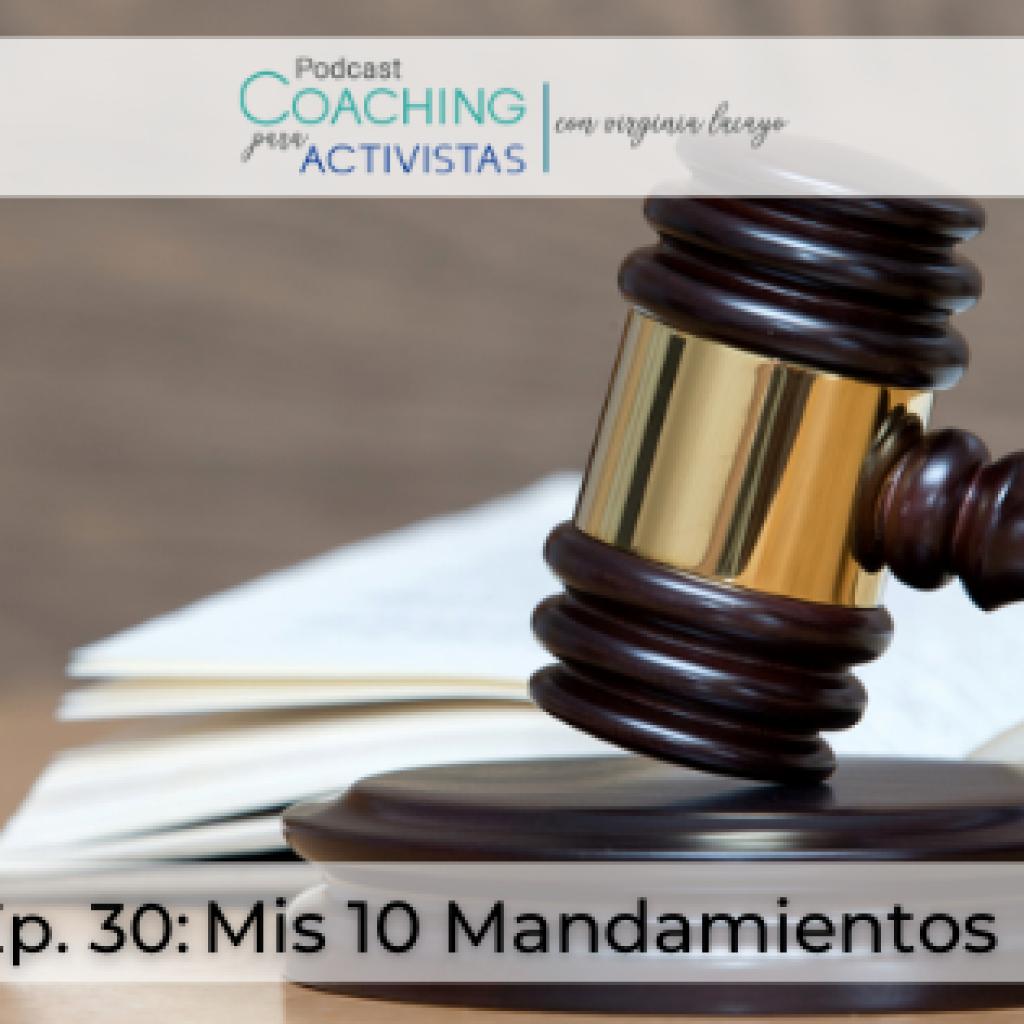 Ep.30 Mis 10 Mandamientos