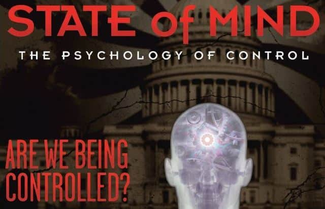"""WORLD PREMIERE: """"STATE OF MIND: THE PSYCHOLOGY OF CONTROL"""" w/ RoundTable Discussion HD"""