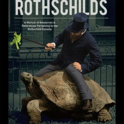 """Reserve Your Copy of """"The Truth About the Rothschilds"""" Book!"""