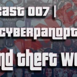 Grand Theft World Podcast 007   Wolves in White Lab Coats