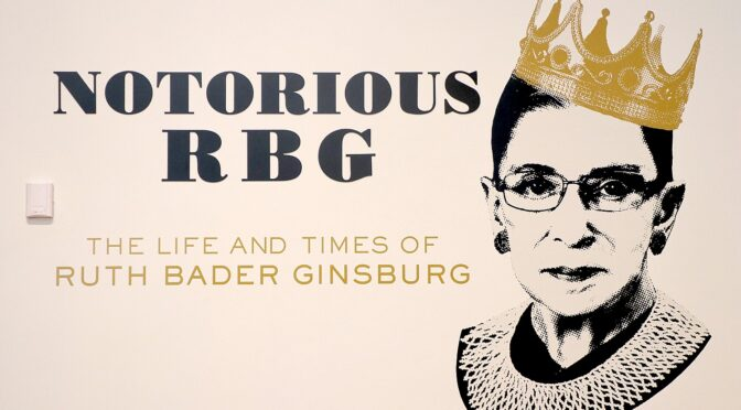 Historical Society's 'Notorious RBG' Pays Homage to New York's Own Ruth Bader Ginsburg
