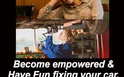 Are you bored during Corona Virus Quarantine? Get empowered and have fun working on your car