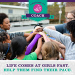 Coach/Mentor Girls in 3rd-8th Grade: Inspire & Empower