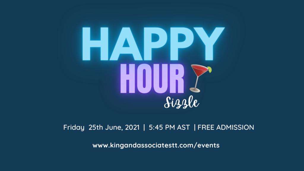 Happy Hour Sizzle -June 2021