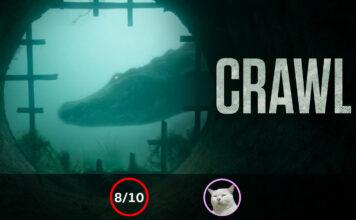 Crawl (คลานขย้ำ) [2019]