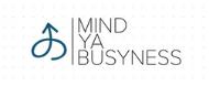 Mind Ya Busyness