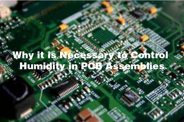 Pcb Assembly humidity