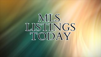 New Listings – Today