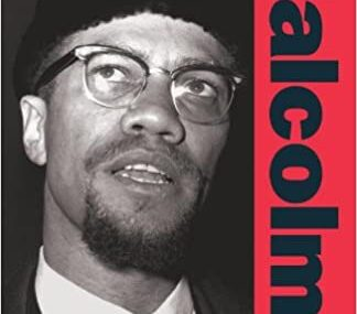 CMG March Book #3 Of The Month Is February 1965: The Final Speeches Malcolm X