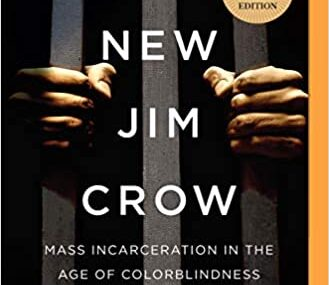 CMG March Book #2 Of The Month Is  April The New Jim Crow Mass Incarceration in the Age of Colorblindness