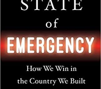 CMG May Book Of The Month Is State of Emergency: How We Win in the Country We Built