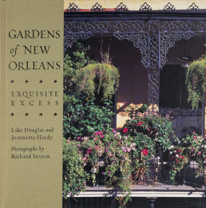 Gardens of New Orleans: Exquisite Excess (cover)