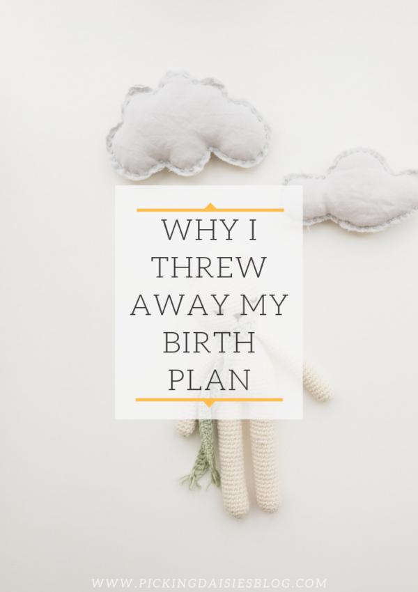 Why I Threw Away My Birth Plan