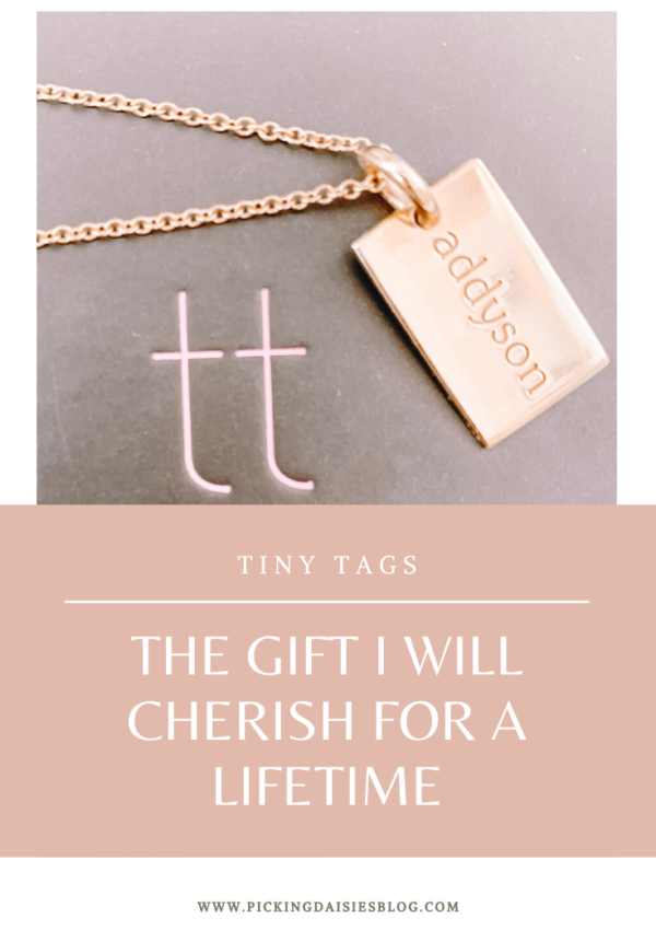 Tiny Tags: The Gift I Will Cherish For A Lifetime
