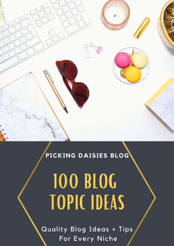 100 Blog Topic Ideas For Every Niche