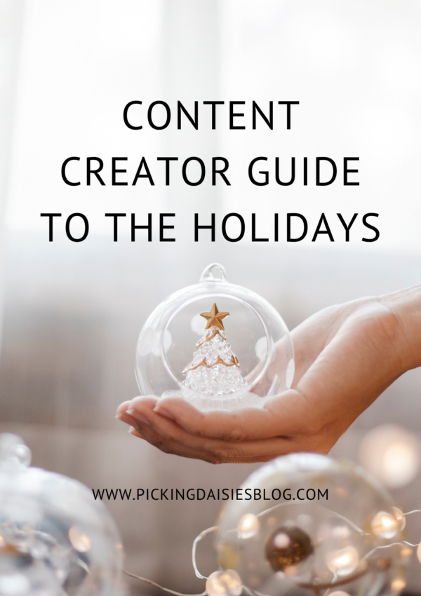 Content Creator Guide To The Holidays
