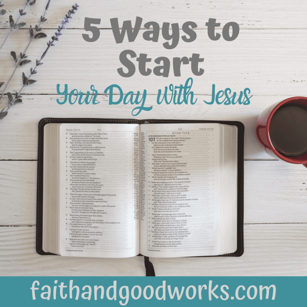 starting your day with jesus